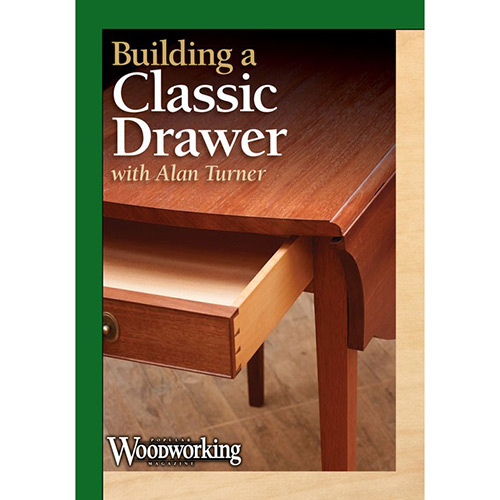 DVD cover for Building a Classic Drawer with Alan Turner
